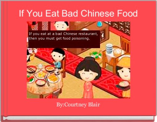 If You Eat Bad Chinese Food