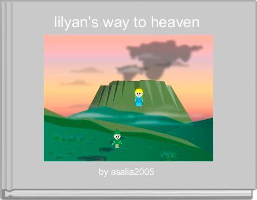 lilyan's way to heaven