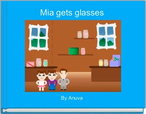 Mia gets glasses