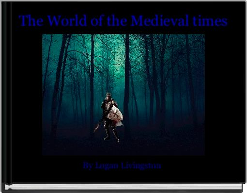 The World of the Medieval times