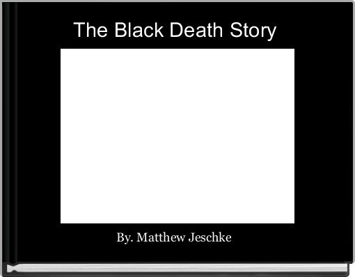 The Black Death Story