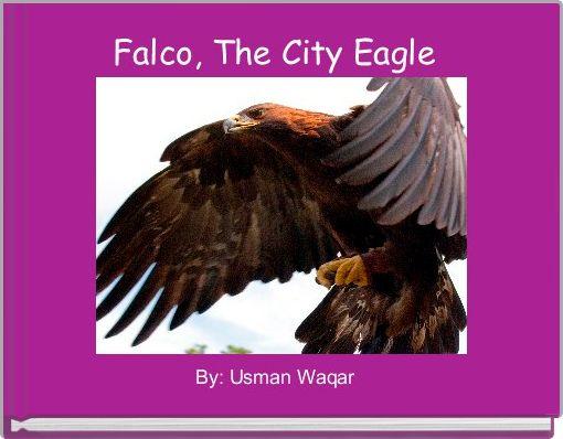 Falco, The City Eagle
