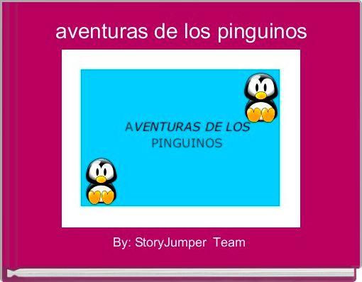 aventuras de los pinguinos