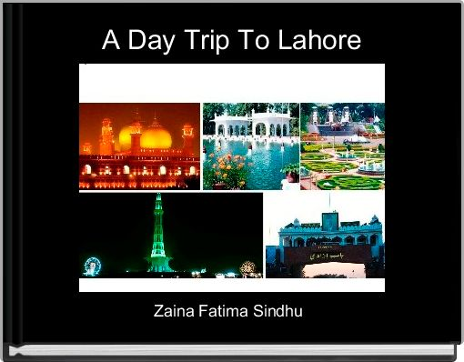 A Day Trip To Lahore