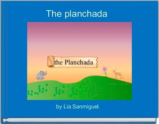 The planchada