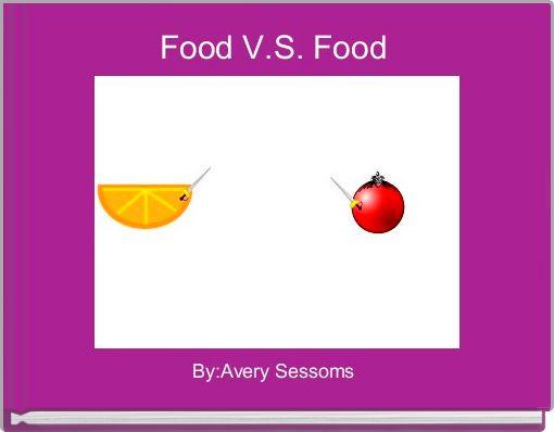 Food V.S. Food