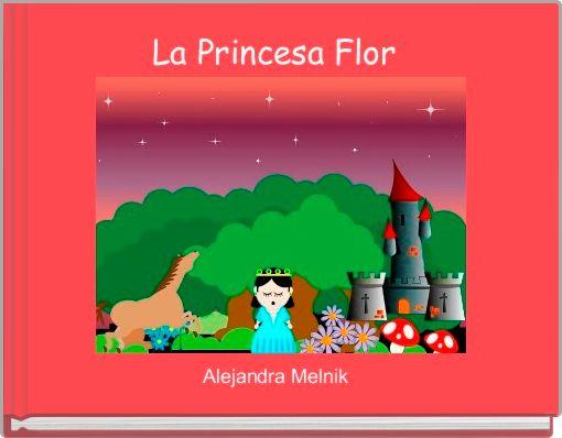 La Princesa Flor