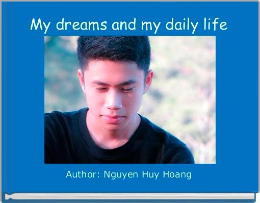 My dreams and my daily life