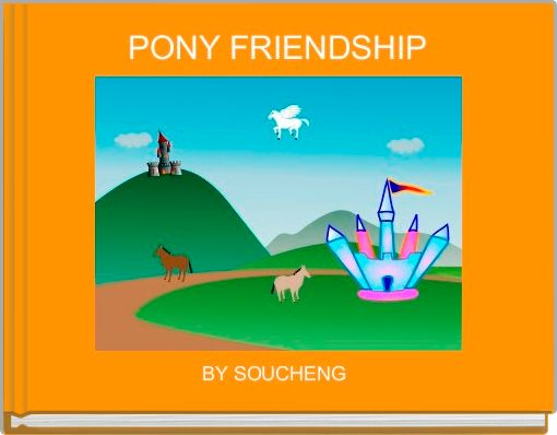 PONY FRIENDSHIP