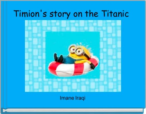 Timion's story on the Titanic