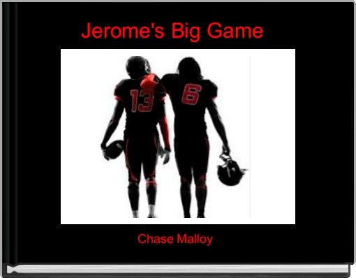 Jerome's Big Game