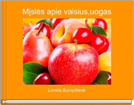 Mįslės apie vaisius,uogas