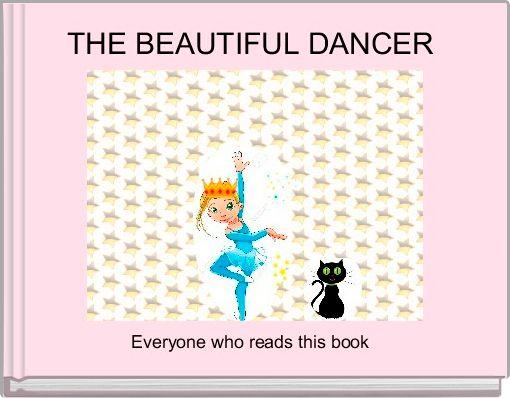 THE BEAUTIFUL DANCER