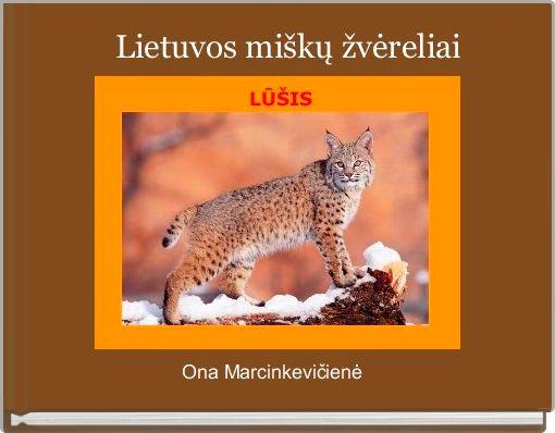 Lietuvos miškų žvėreliai