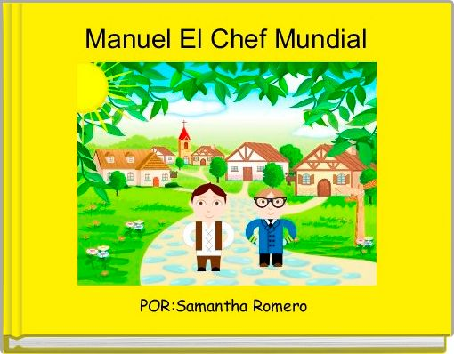 Manuel El Chef Mundial
