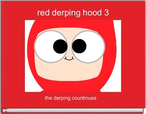 red derping hood 3