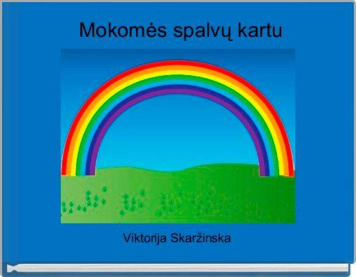 Mokomės spalvų kartu