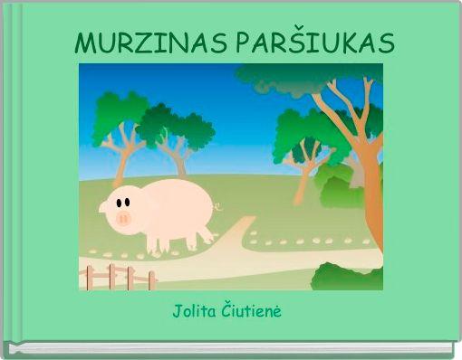 MURZINAS PARŠIUKAS