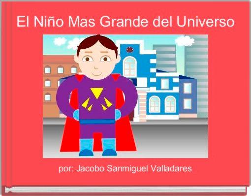 El Niño Mas Grande del Universo