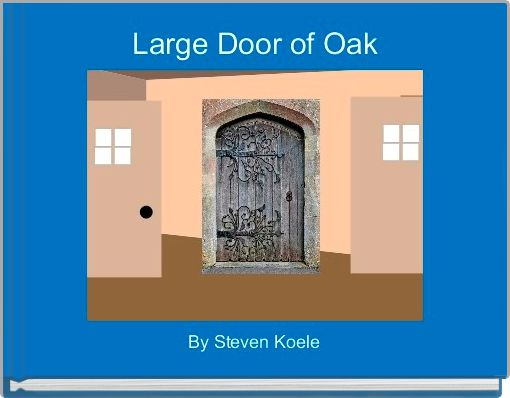 Large Door of Oak