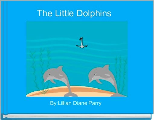 The Little Dolphins