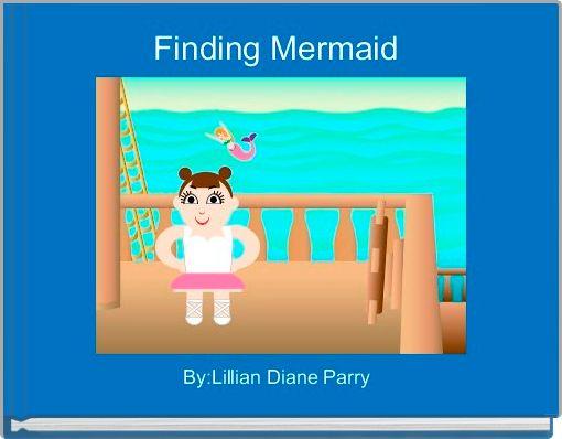 Finding Mermaid