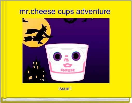 mr.cheese cups adventure