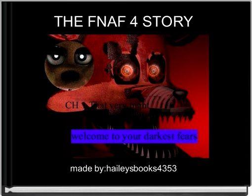 THE FNAF 4 STORY