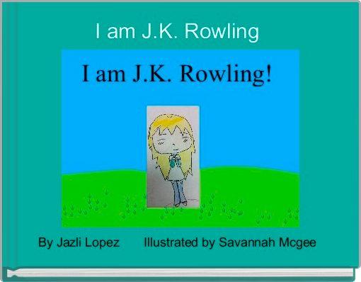 I am J.K. Rowling