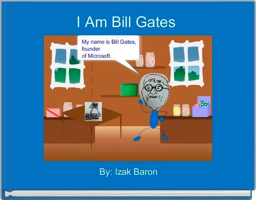 I Am Bill Gates