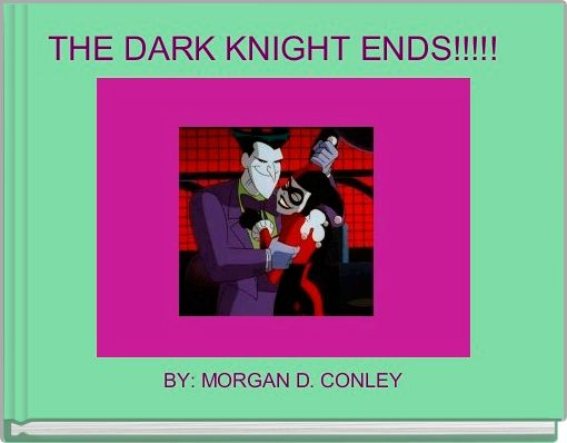 THE DARK KNIGHT ENDS!!!!!