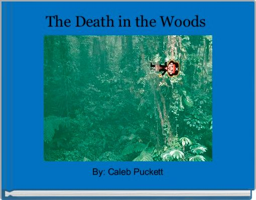 The Death in the Woods