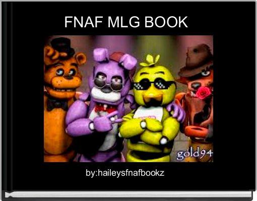 FNAF MLG BOOK