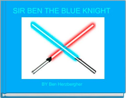 SIR BEN THE BLUE KNIGHT