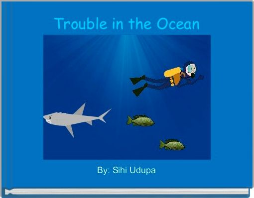 Trouble in the Ocean