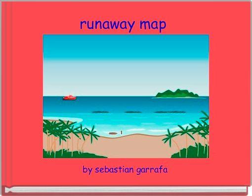 runaway map