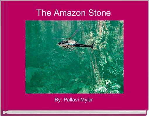 The Amazon Stone