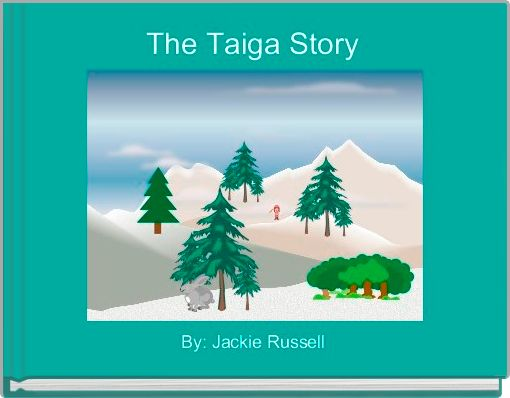 The Taiga Story