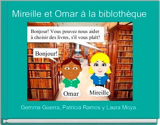 Mireille et Omar à la biblothèque