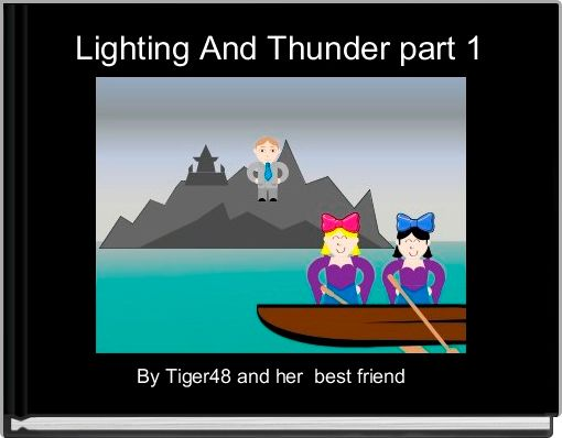 Lighting And Thunder part 1