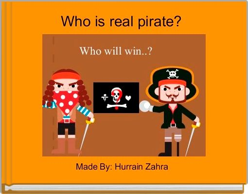 Who is real pirate?
