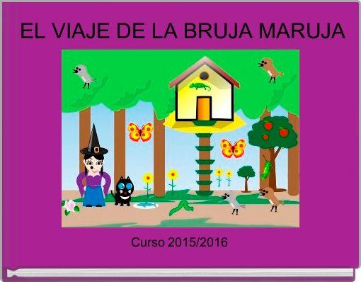 EL VIAJE DE LA BRUJA MARUJA