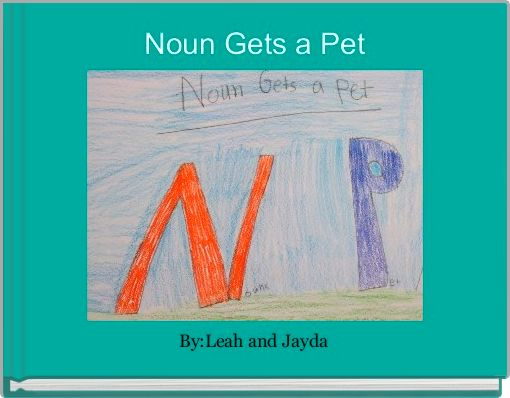 Noun Gets a Pet