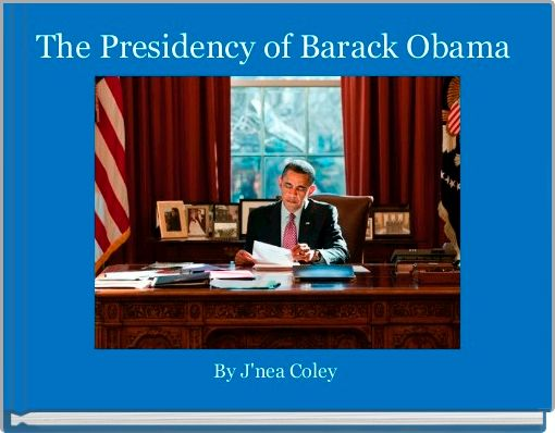 The Presidency of Barack Obama