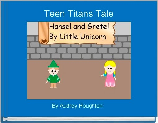 Teen Titans Tale