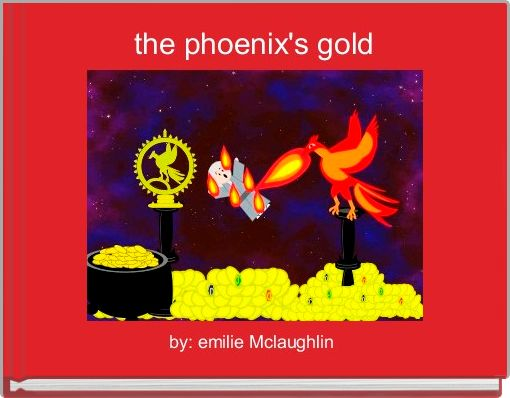 the phoenix's gold