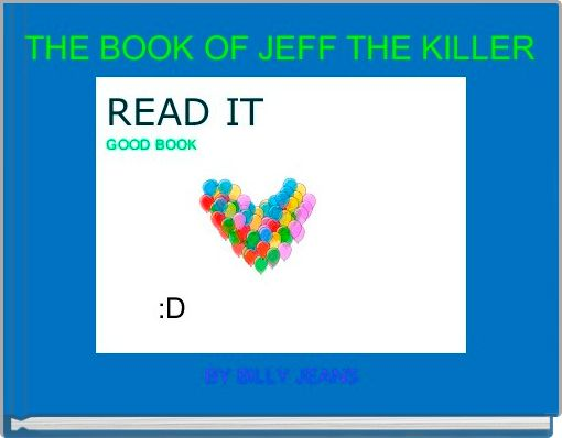 THE BOOK OF JEFF THE KILLER