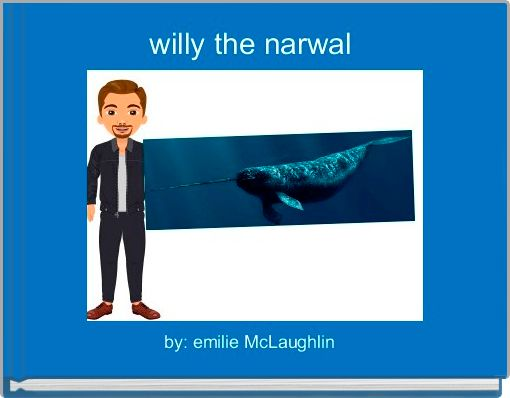 willy the narwal
