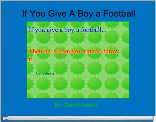 If You Give A Boy a Football