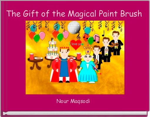 The Gift of the Magical Paint Brush